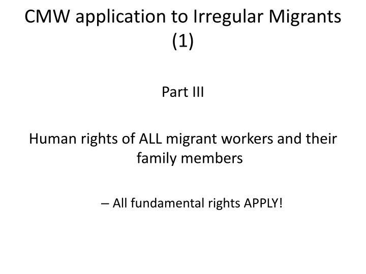 CMW application to Irregular Migrants (1)