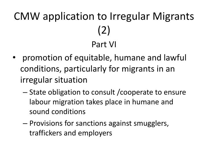 CMW application to Irregular Migrants (2)