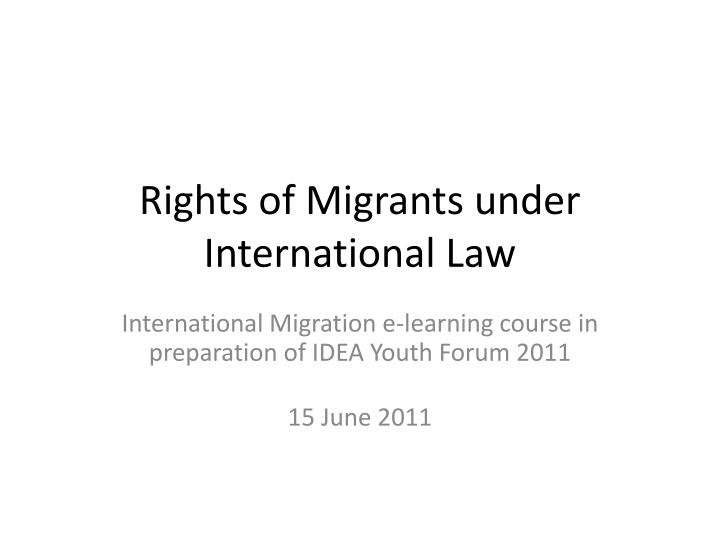 Rights of migrants under international law