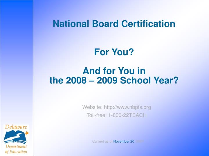 national board certification for you and for you in the 2008 2009 school year n.