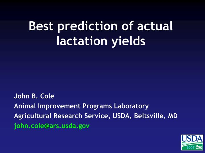 Best prediction of actual lactation yields