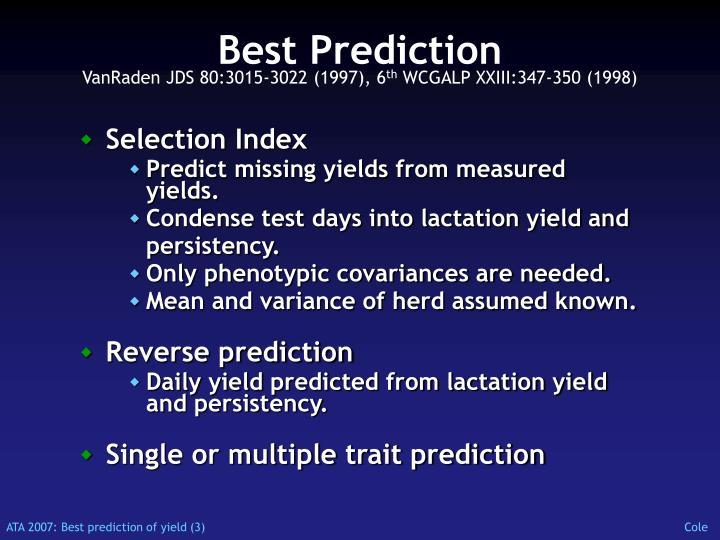 Best prediction vanraden jds 80 3015 3022 1997 6 th wcgalp xxiii 347 350 1998