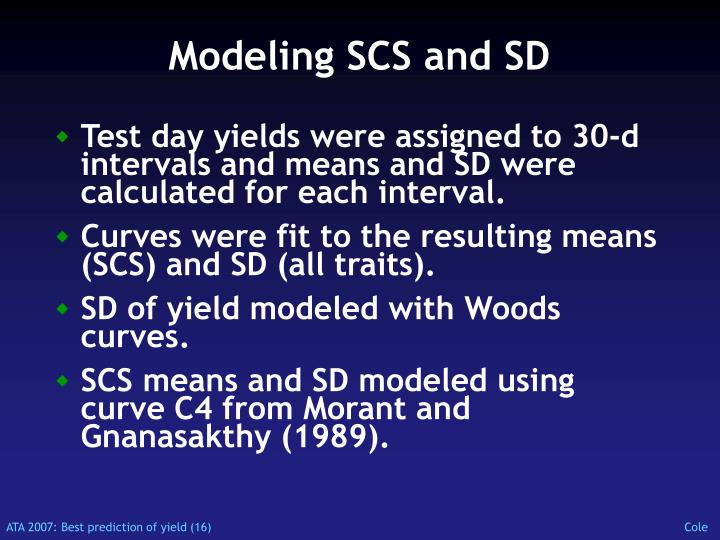 Modeling SCS and SD