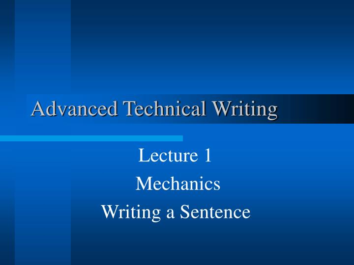 technical writing grammar Technical writing guide use correct grammar and punctuation a technical report checklist is provided in appendix a to assist with finalizing a document, and.