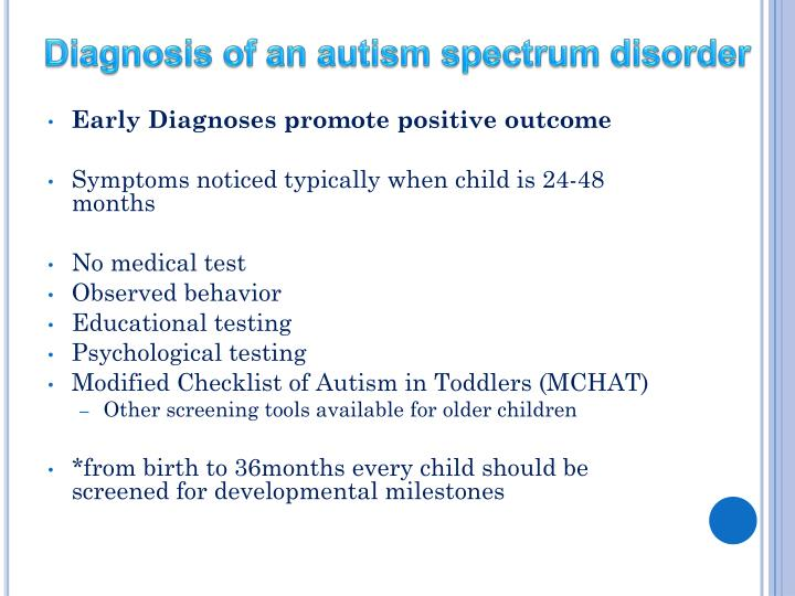 Diagnosis of an autism spectrum disorder