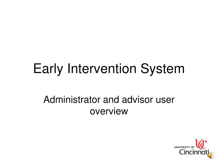 early intervention system n.