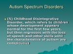 autism spectrum disorders6