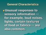 general characteristics6