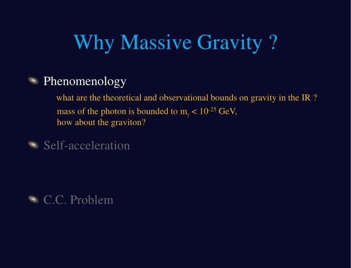 Why massive gravity1