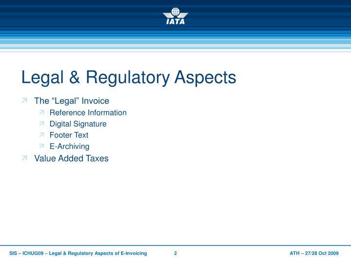 Legal regulatory aspects