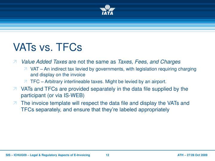 VATs vs. TFCs
