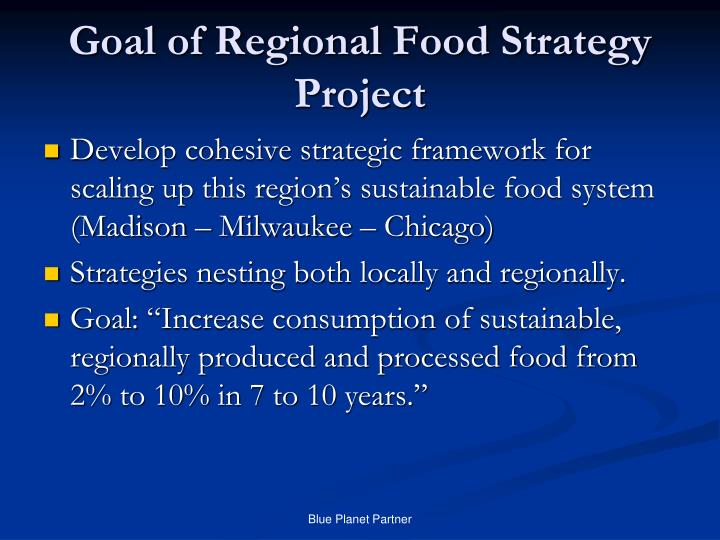 Goal of regional food strategy project