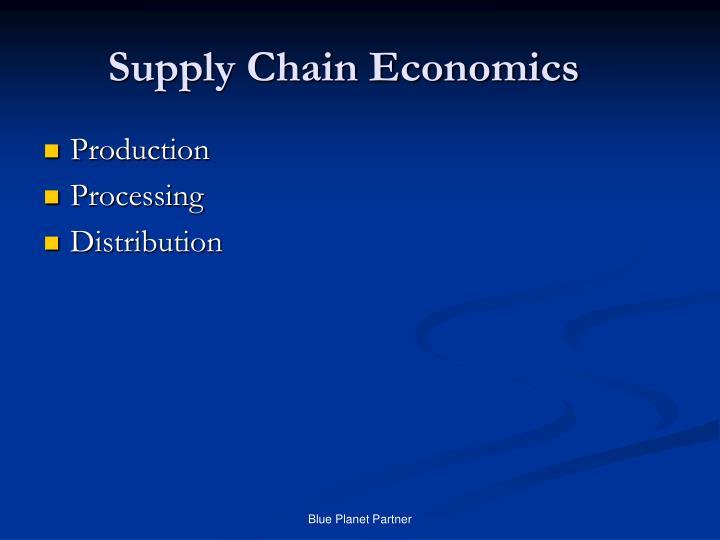 Supply Chain Economics