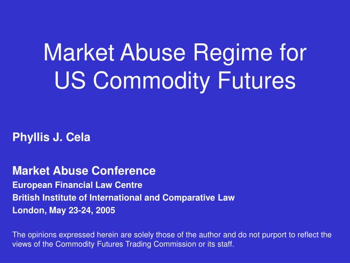 market abuse regime for us commodity futures n.