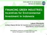 financing green industries incentives for environmental investment in indonesia
