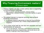 why financing environment matters for finance regime