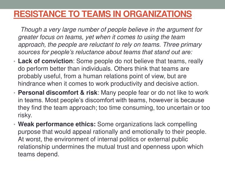 RESISTANCE TO TEAMS IN ORGANIZATIONS