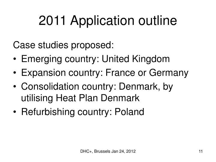 2011 Application outline