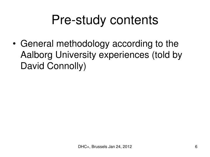 Pre-study contents