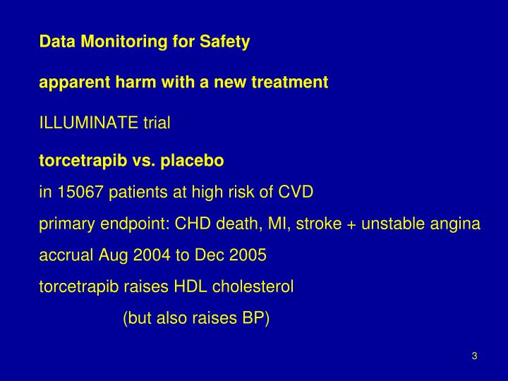 Data monitoring for safety apparent harm with a new treatment illuminate trial