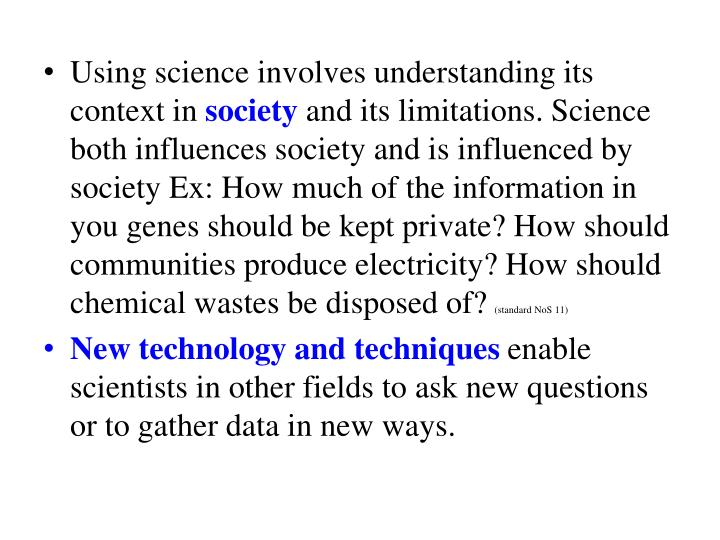 Using science involves understanding its context in