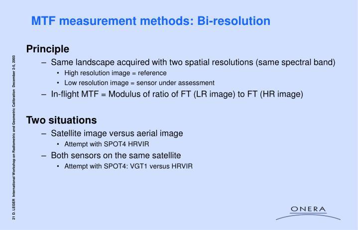 MTF measurement methods: Bi-resolution