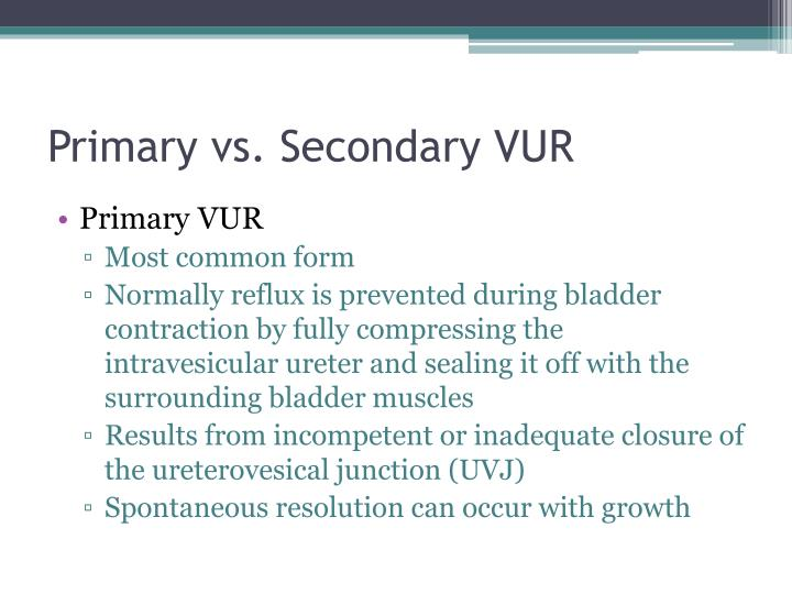 Primary vs. Secondary VUR