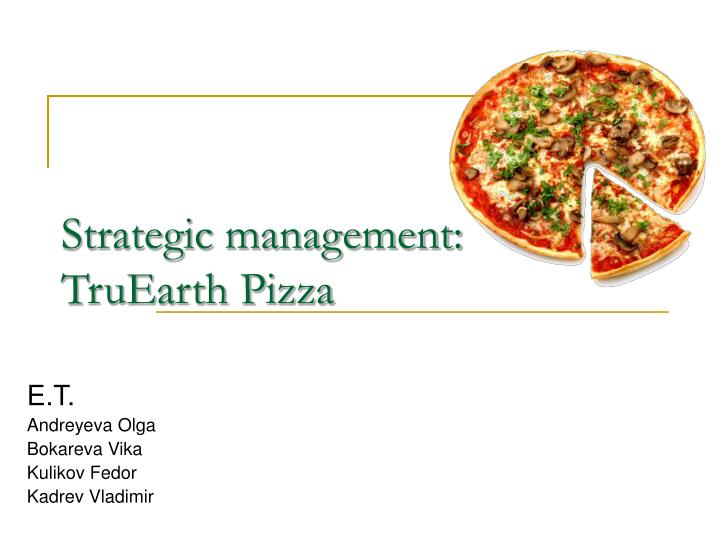 truearth pizza versus pasta case study Truearth healthy foods introduction started by derosa in 1993, truearth was a pioneer in quality authentic pasta it was the first to focus on healthy whole grain products.