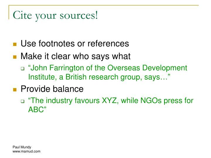 Cite your sources!