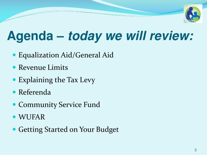 Agenda today we will review