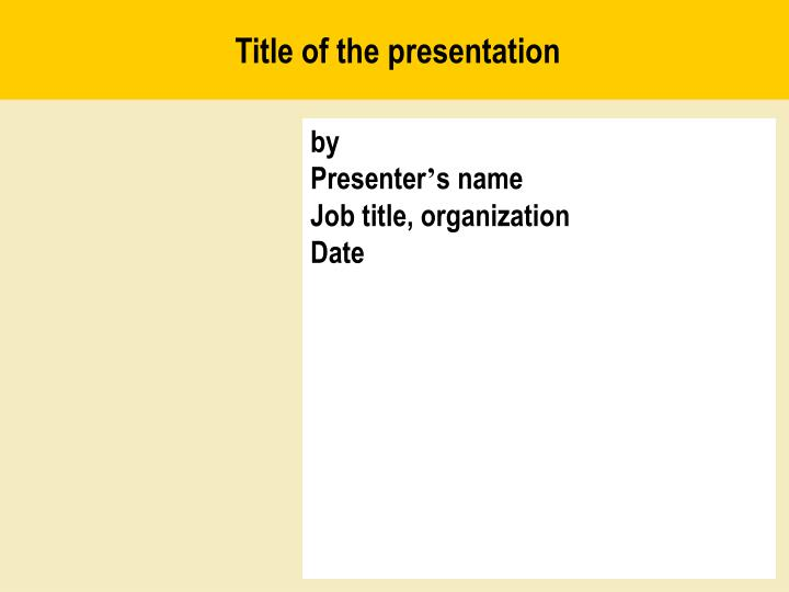 Title of the presentation