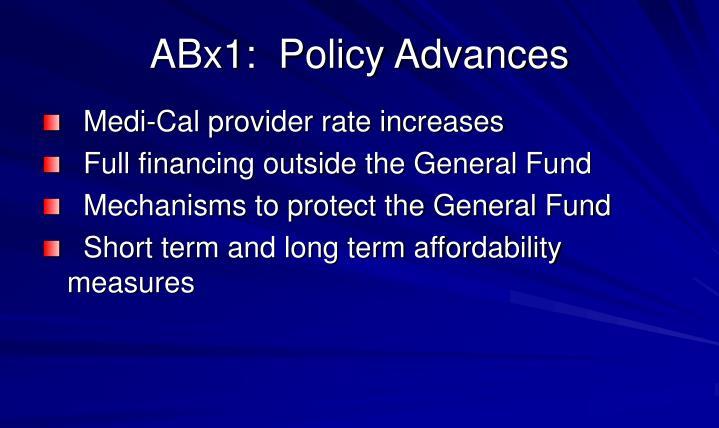 ABx1:  Policy Advances