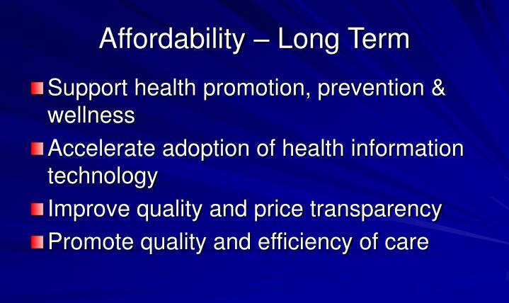 Affordability – Long Term