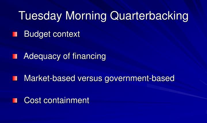 Tuesday Morning Quarterbacking