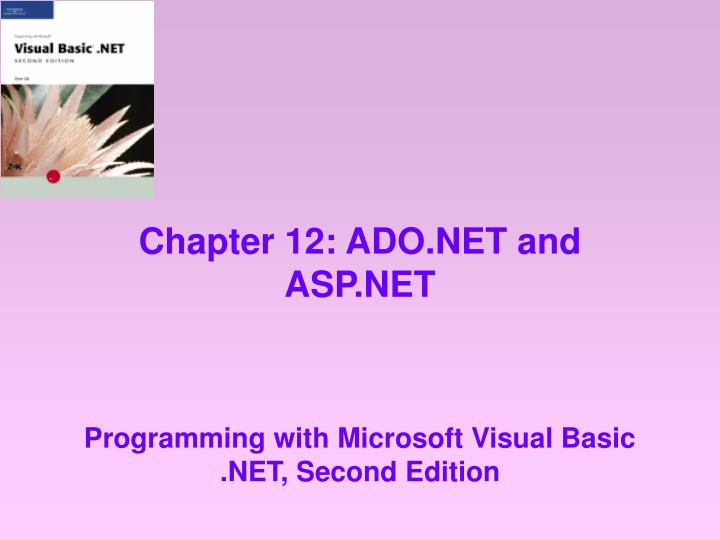 Chapter 12 ado net and asp net