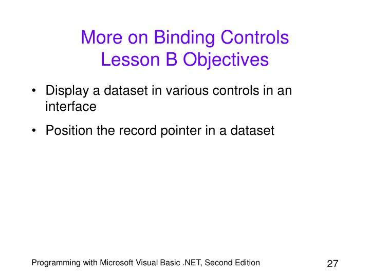 More on Binding Controls