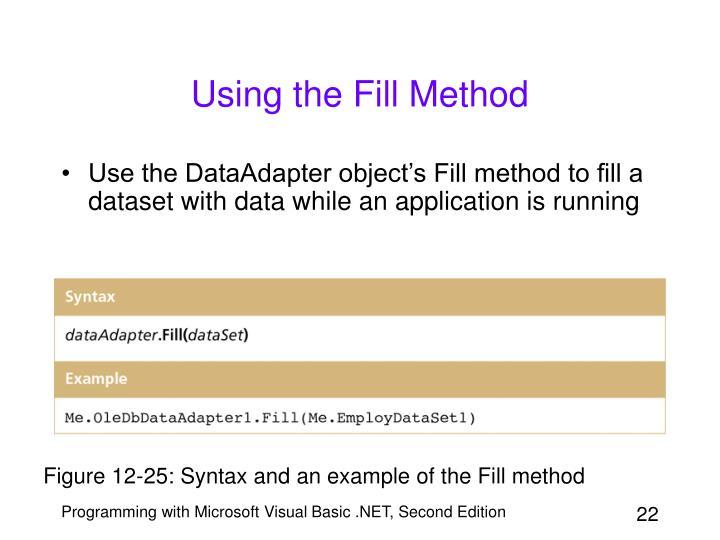Using the Fill Method
