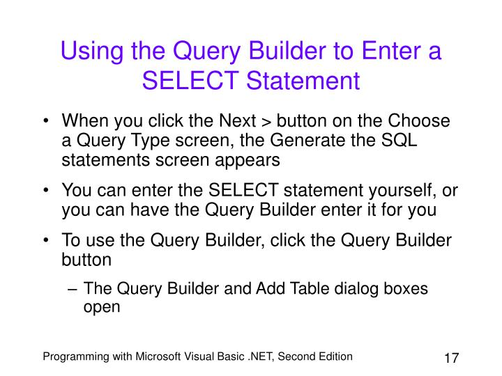 Using the Query Builder to Enter a SELECT Statement