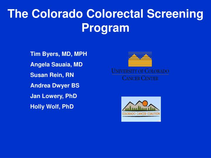 The Colorado Colorectal Screening Program