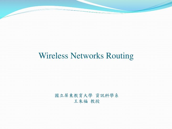 wireless networks routing n.