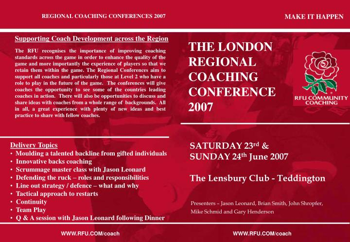 REGIONAL COACHING CONFERENCES 2007