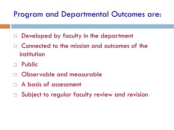 Program and Departmental Outcomes are: