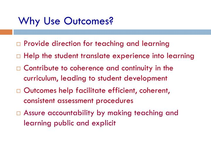 Why Use Outcomes?