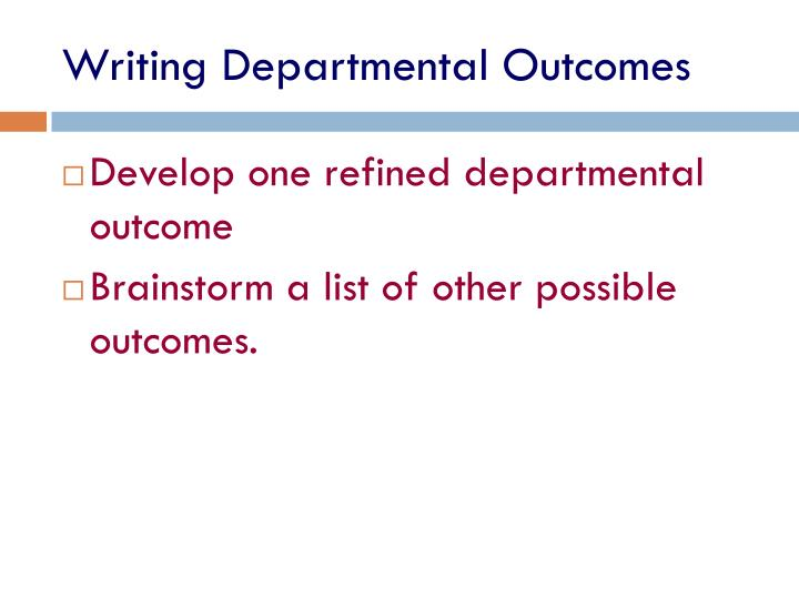 Writing Departmental Outcomes