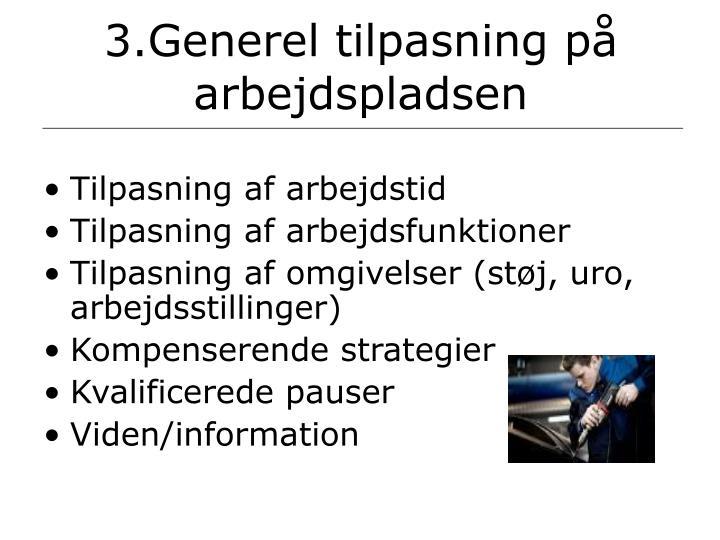 3.Generel tilpasning på arbejdspladsen