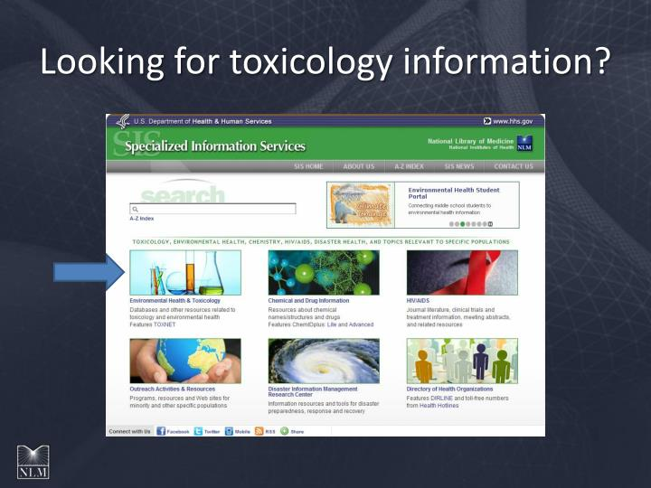 Looking for toxicology information