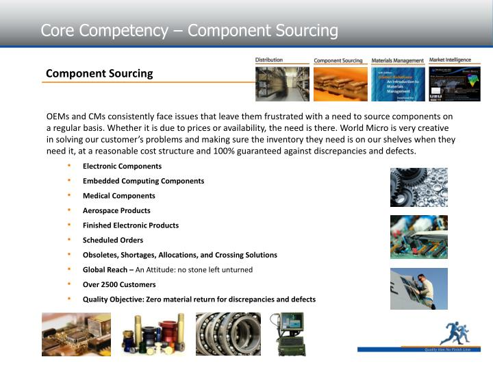 Core Competency – Component Sourcing