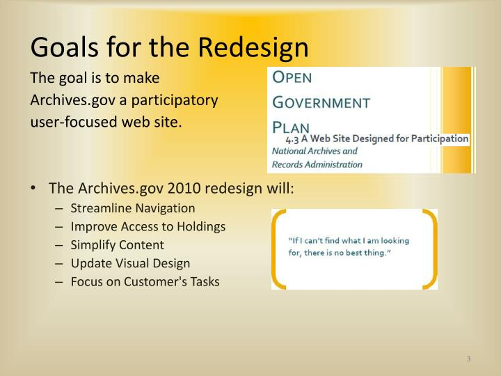Goals for the redesign