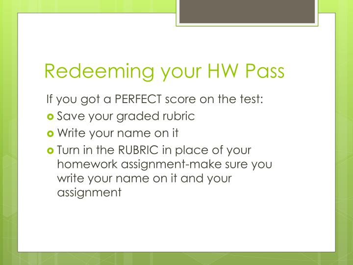 Redeeming your HW Pass