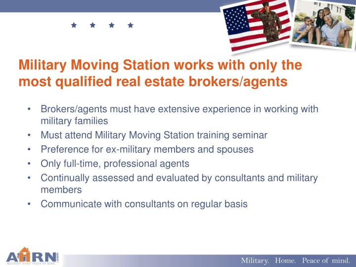 Military Moving Station works with only the most qualified real estate brokers/agents